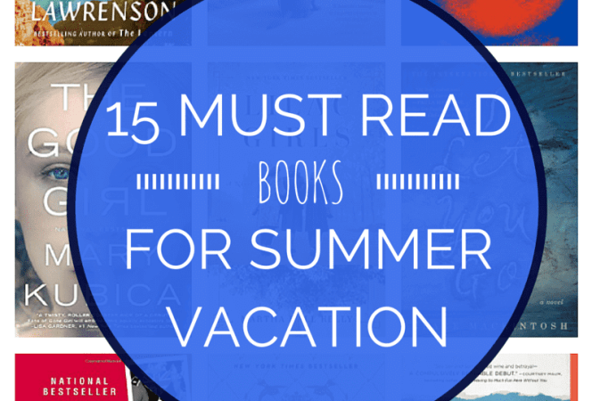 15 Must Read Books for Summer Vacation-Kids Are A Trip