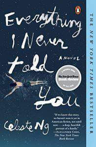 15 Must Read Books for Summer Vacation Everything I Never Told You-Kids Are A Trip