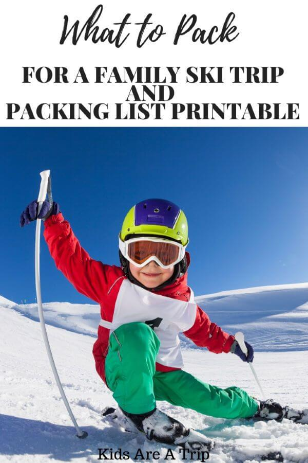 If you're heading out for a family ski trip, you're going to want to pack a lot. Here's our tips for what you need for a ski trip and a printable list to make packing easier. - Kids Are A Trip