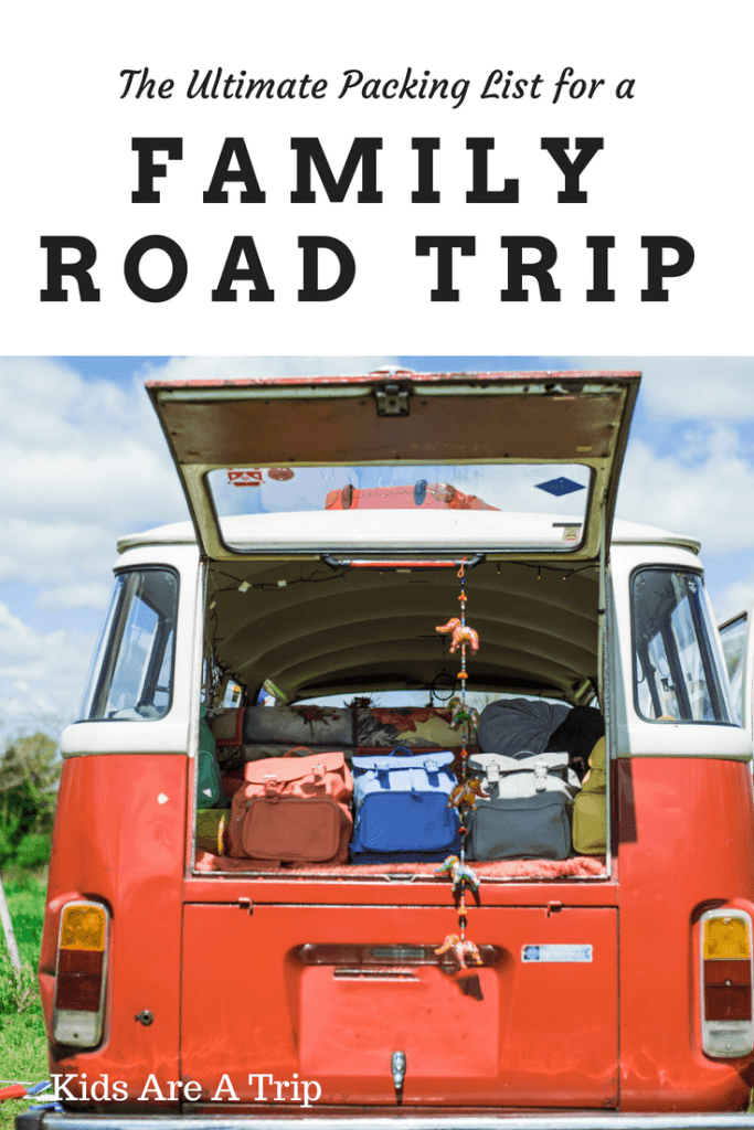 Hitting the road? These are the essentials you need to pack for your next family road trip. - Kids Are A Trip