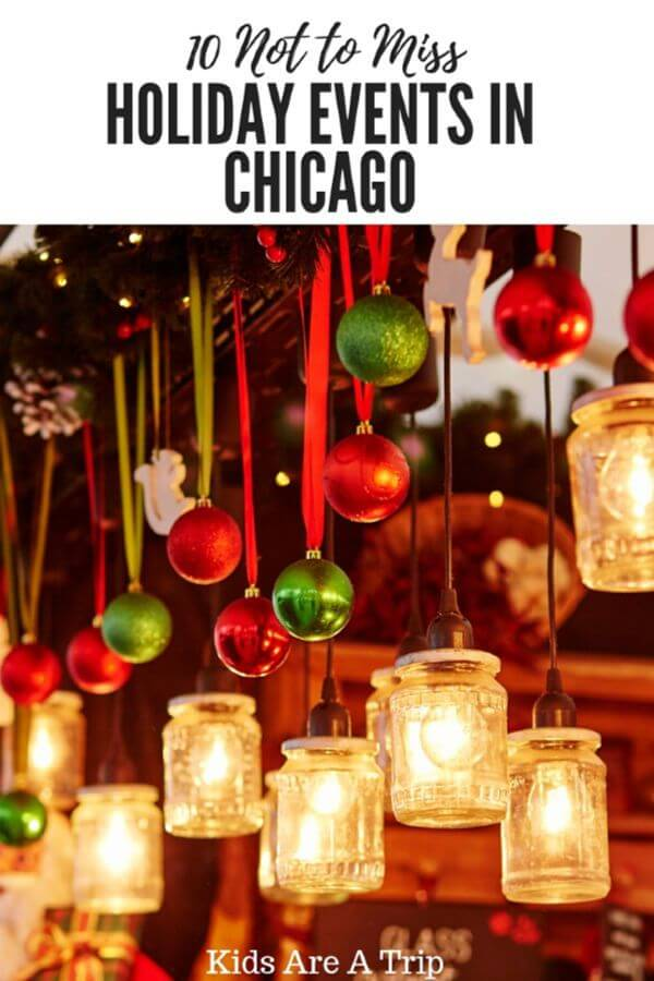 The holiday season in Chicago shouldn't be missed as there if fun to be had throughout the city. We're sharing our favorite holiday events in Chicago to help you celebrate the season! - Kids Are A Trip