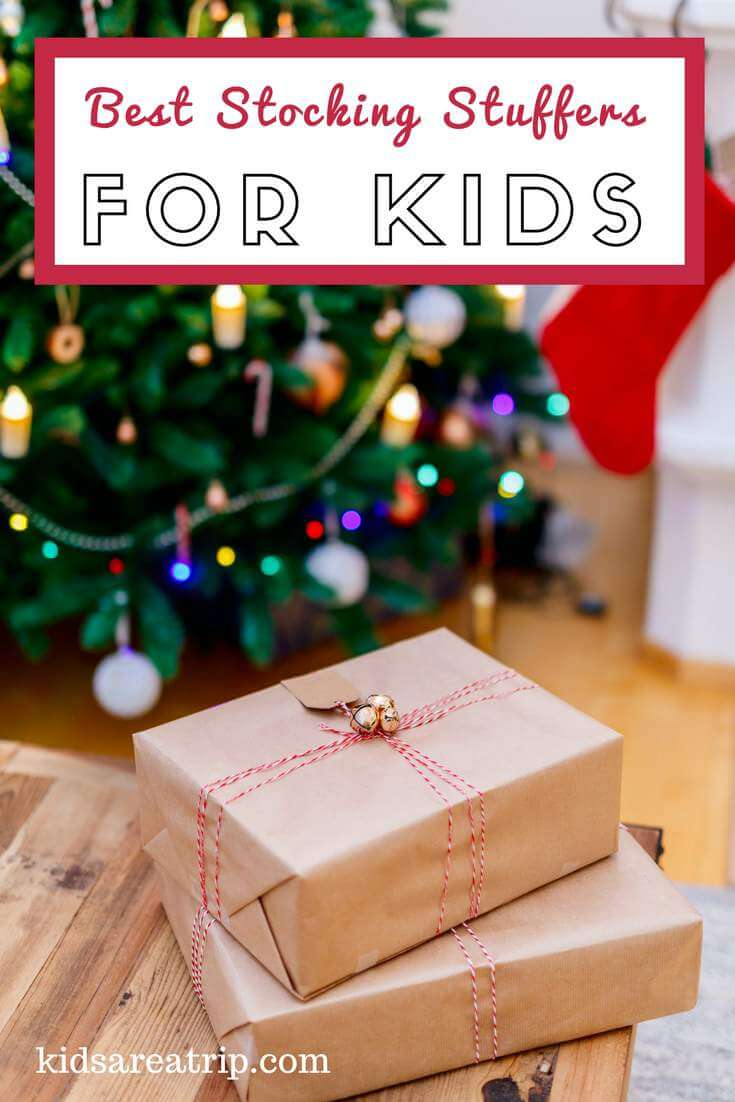 Looking for small gifts to fill those stockings? We have you covered with these best stocking stuffers for kids to add to your list. - Kids Are A Trip