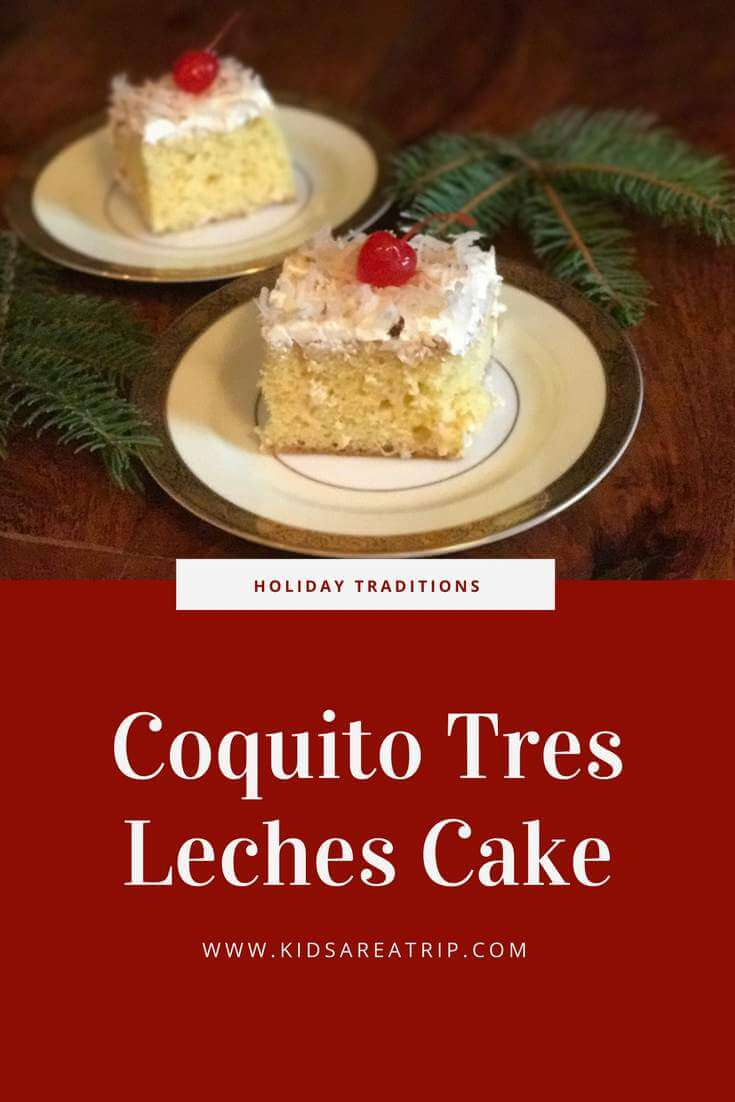 This holiday recipe brings together two amazing Puerto Rican favorites, coquito and tres leches cake! Fabulous for your next family gathering! - Kids Are A Trip