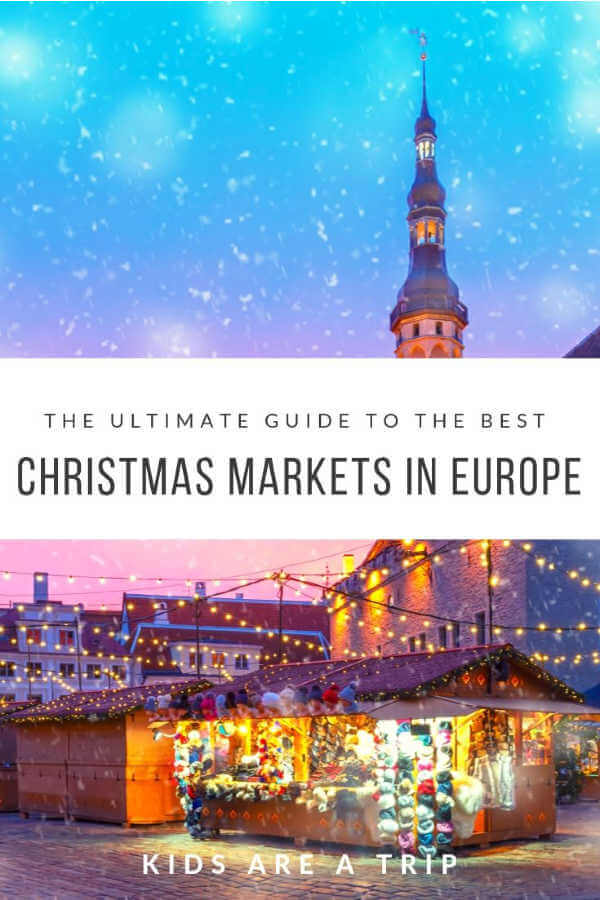 Ultimate Guide Europe Christmas Markets-Kids Are A Trip