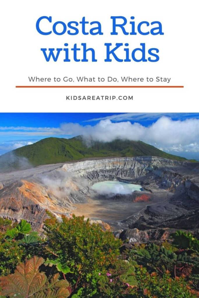 Costa Rica with Kids Guide-Kids Are A Trip