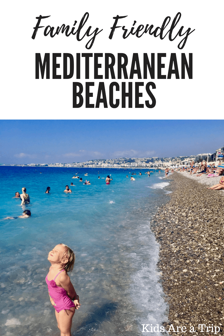 If you're looking for some of the Best Mediterranean Beaches for families, look no more. We're sharing a few of our favorites in France and Spain. - Kids Are A Trip