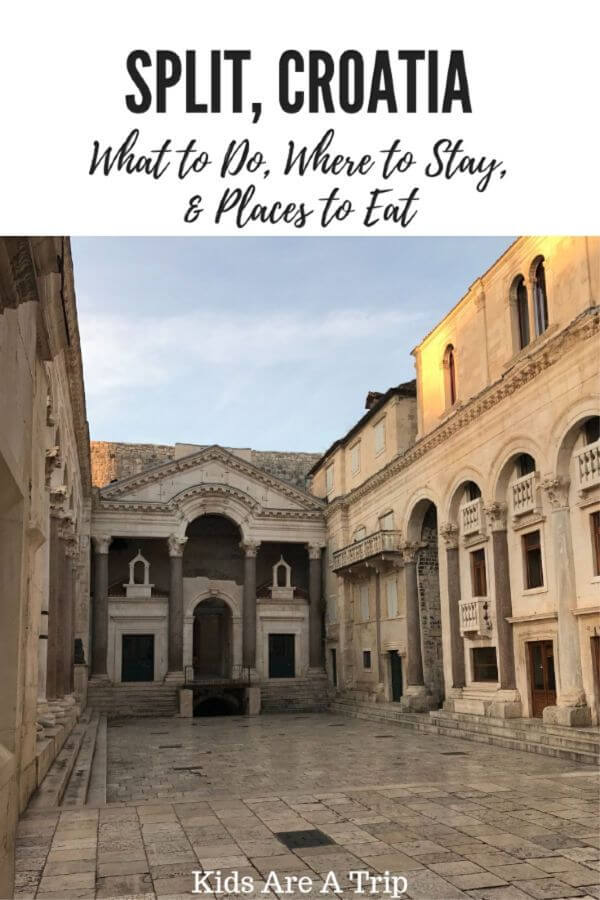 If you're looking for the best things to do in Split, Croatia, you've come to the right place. We tell you where to go, what to eat, and where to stay in this comprehensive guide. - Kids Are A Trip