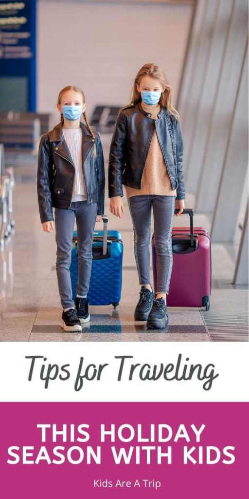 Tips for Flying with Kids this Holiday Season-Kids Are A Trip