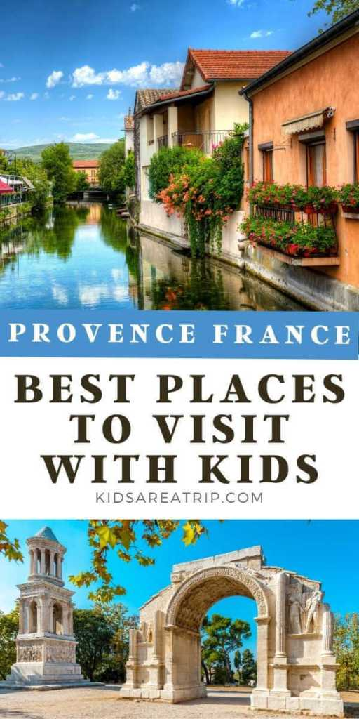 Where to Visit in Provence with Family-Kids Are A Trip