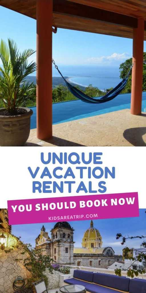 Unique Vacation Rentals Around the World-Kids Are A Trip