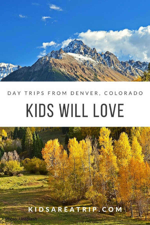 Denver day trips with kids-Kids Are A Trip