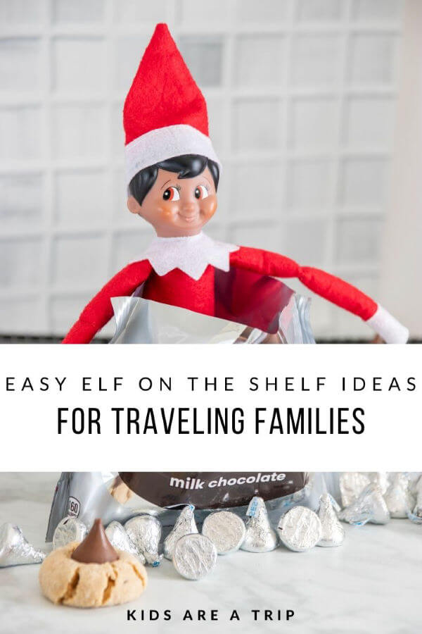 Easy Elf on the Shelf Ideas for Travelers-Kids Are A Trip