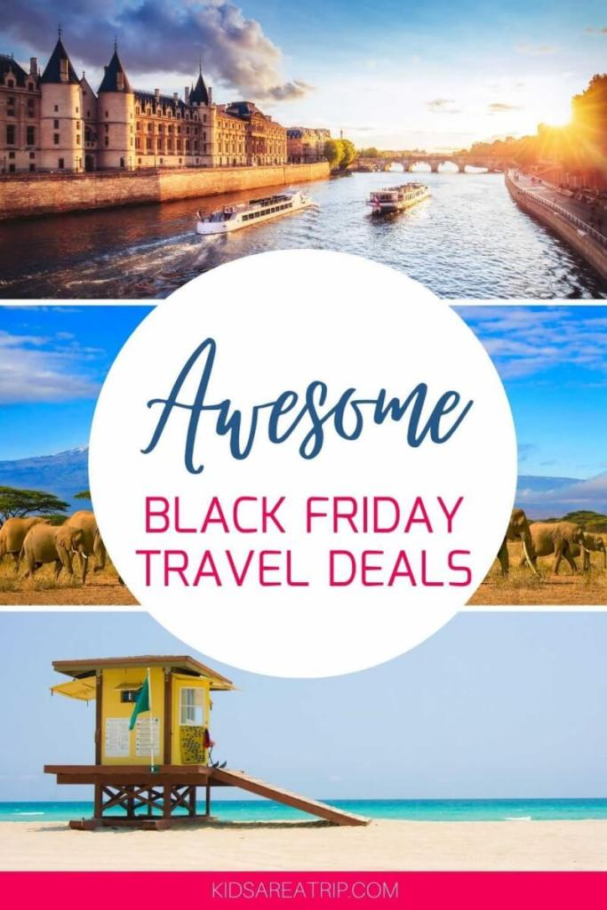 Awesome Black Friday Travel Tuesday Deals-Kids Are a Trip