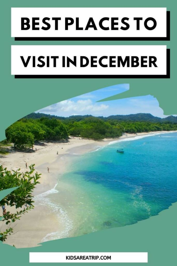 Best Places to Visit in December-Kids Are a Trip