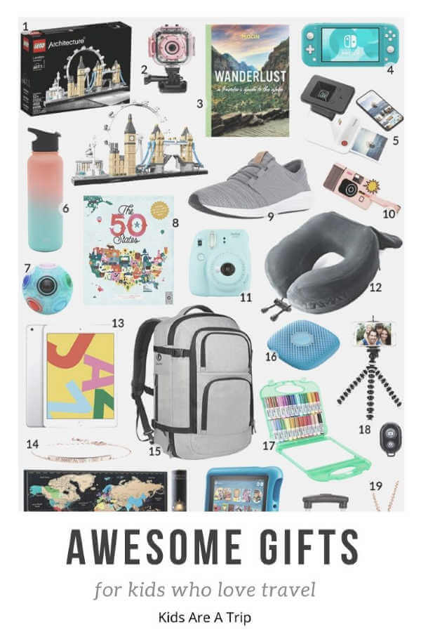 awesome gifts for kids who love travel-kids are a trip