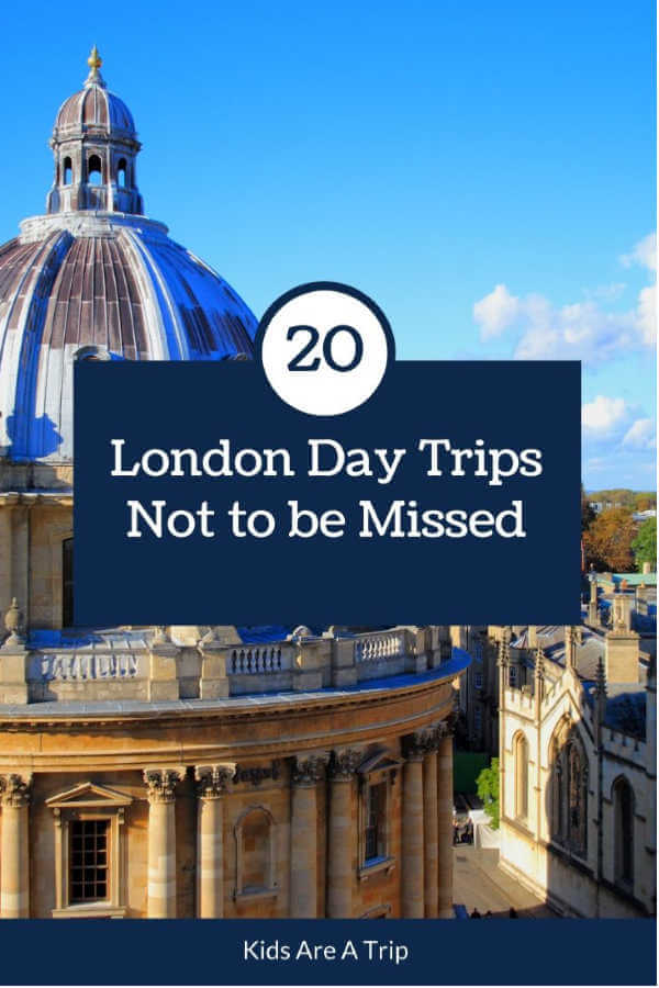 20 London Day Trips to Book Now-Kids Are A Trip