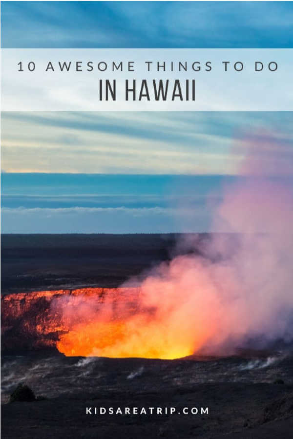 Best Things to do in Hawaii-Kids Are A Trip