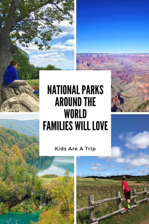 Favorite national parks around the world for kids-Kids Are A Trip