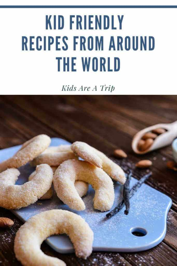 Easy Recipes from Around the World to Make with Kids