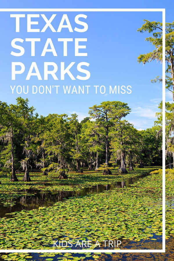 Best State Parks in Texas-Kids aRe A Trip
