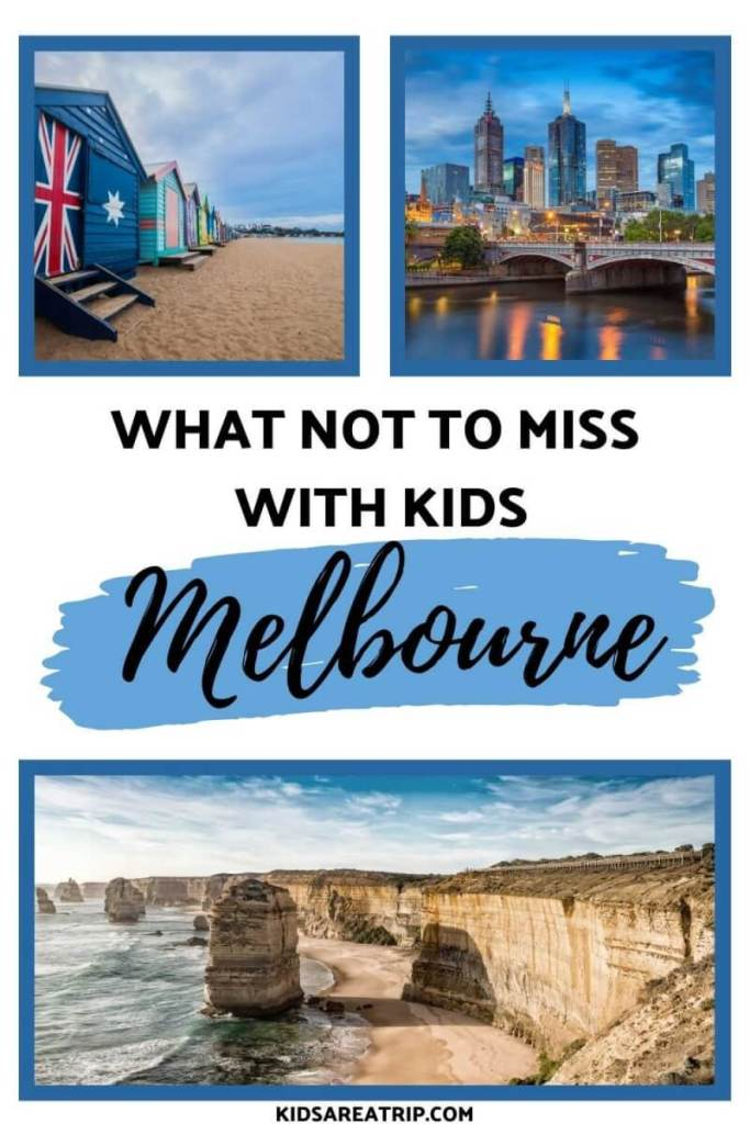 What Not to Miss in Melbourne with kids-Kids Are A Trip