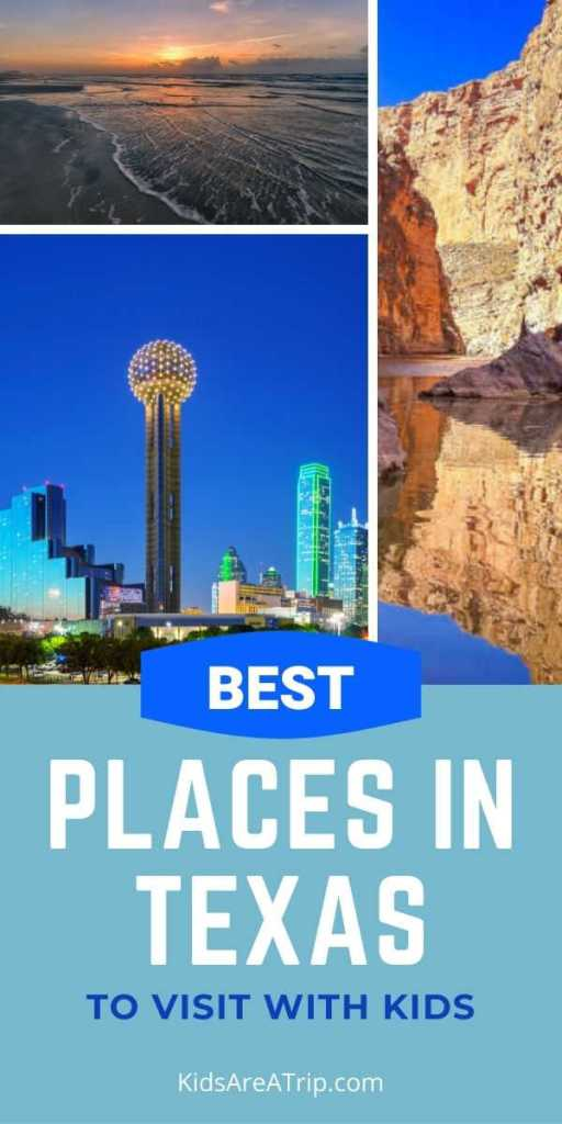Best Places in Texas-Kids Are A Trip