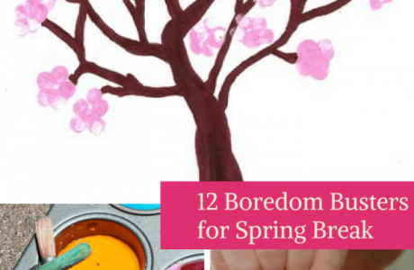 12 Spring Break Boredom Busters For Kids