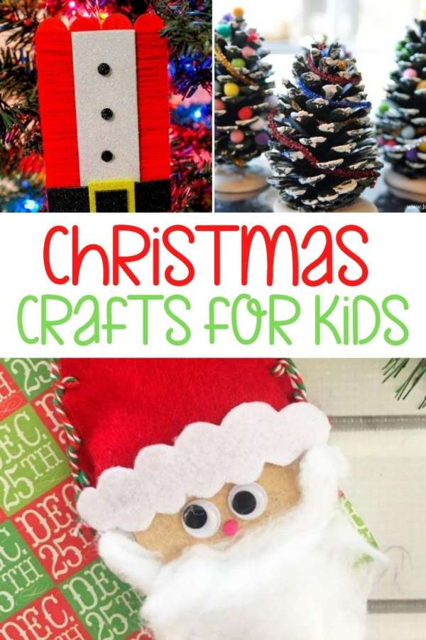 40 Christmas Crafts For Crafty Kids To Make Unsupervised