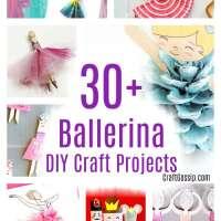 30 Ballerina Crafts You Can DIY