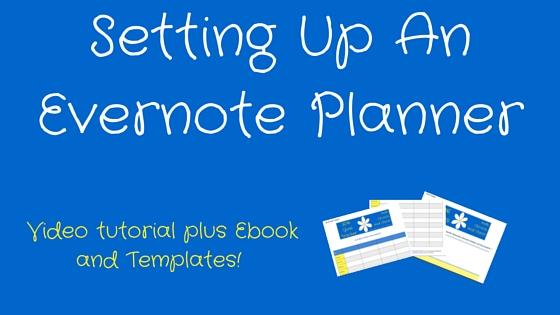 Setting Up An Evernote Planner