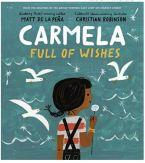 "Alt=""carmela full of wishes by christian robinson"""