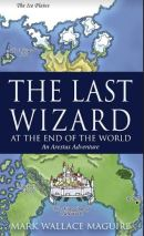 "Alt=""the last wizard by mark wallace maguire"""
