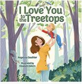 """Alt=""""i love you to the treetops by angelina gauthier"""""""