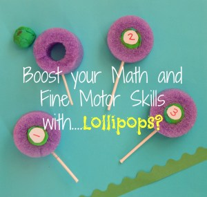 Boost Your Math and Fine Motor Skills with Lollipops!