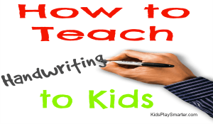 How to Teach Handwriting To Kids
