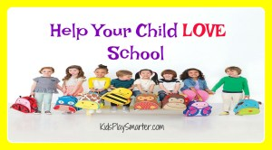 Help your Child Love School