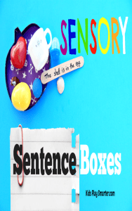 Sensory sentences boxes are perfect for kids who are learning how to read because they include more senses to enhance learning. FInd out how to make one for your child.