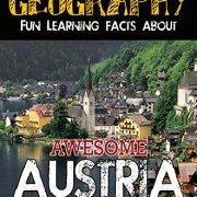 Jaw-Dropping-Geography-Fun-Learning-Facts-About-Awesome-Austria-Illustrated-Fun-Learning-For-Kids-0