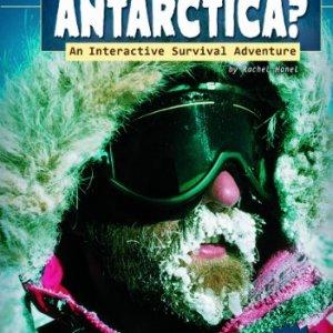 Can-You-Survive-Antarctica-An-Interactive-Survival-Adventure-You-Choose-Survival-0