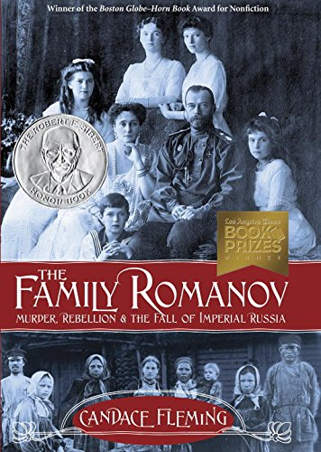 The-Family-Romanov-Murder-Rebellion-and-the-Fall-of-Imperial-Russia-Orbis-Pictus-Award-for-Outstanding-Nonfiction-for-Children-Awards-0