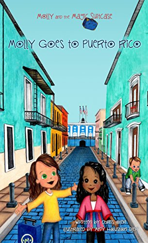 Children's books about Travel: The cover of the book Molly Goes to Puerto Rico