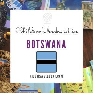 Children's books Botswana #kidstravelbooks #kidslit