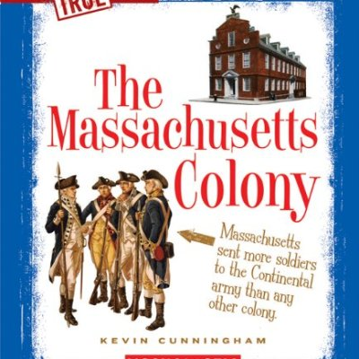 The-Massachusetts-Colony-True-Books-American-History-Paperback-0