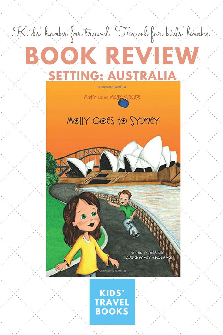 Book Review of Children's book Molly Goest to Sydney