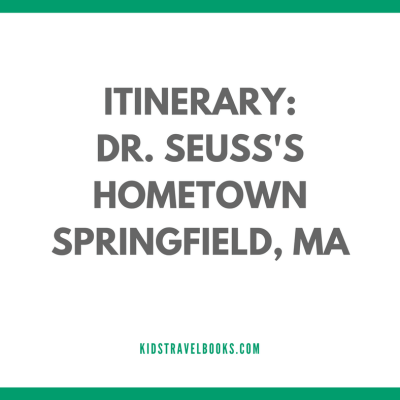 Visiting Dr. Seuss's Springfield, Massachusetts