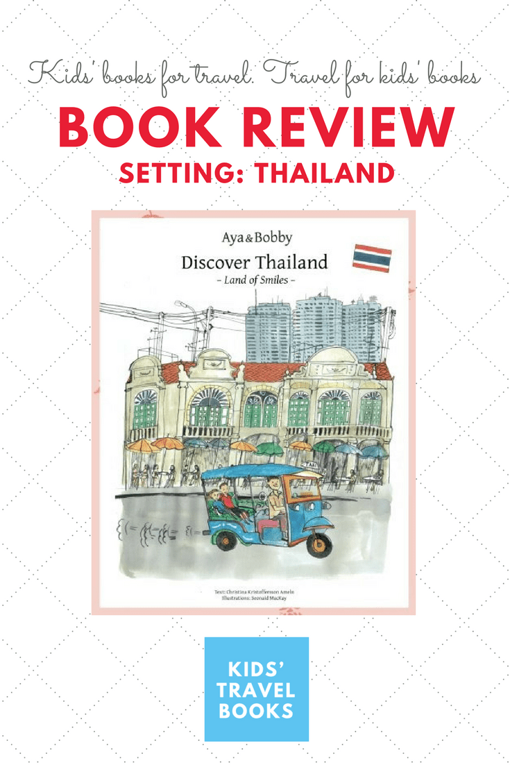Discover Thailand - Kids Travel Books