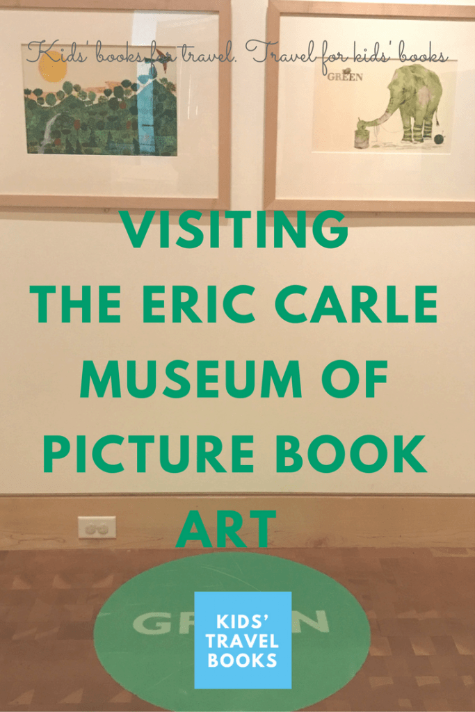 Visiting the Eric Carle Museum of Picture Book Art