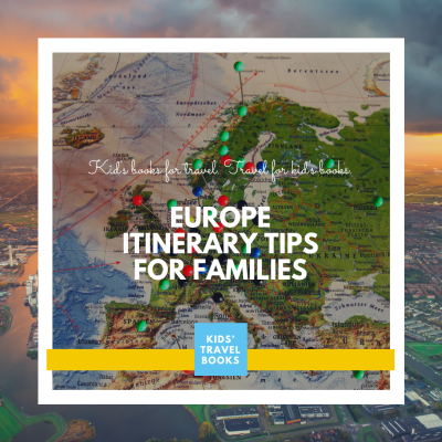 Europe Itinerary for Families: Planning Tips + Download
