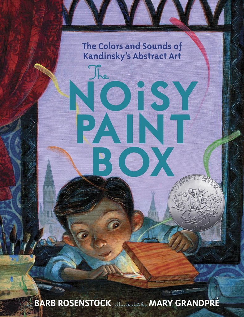 Russian culture for kids - The Noisy Paint Box: The Colors and Sounds of Kandinsky's Abstract Art