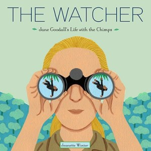 The Watcher Jane Goodall Kids Book- Kid World Citizen
